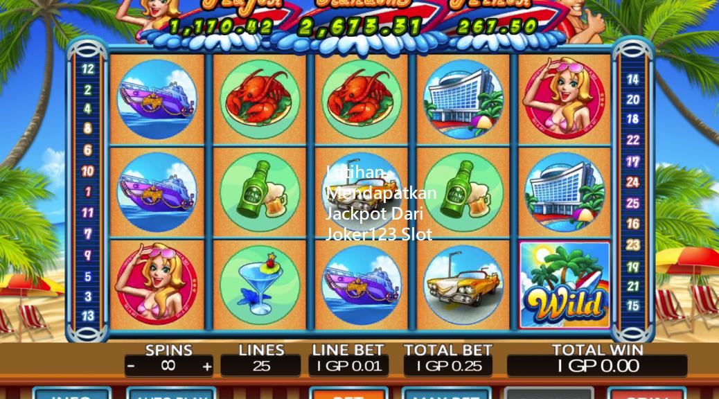Latihan Mendapatkan Jackpot Dari Joker123 Slot