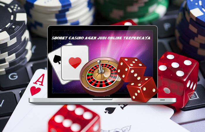 Sbobet Casino Agen Judi Online Terpercaya